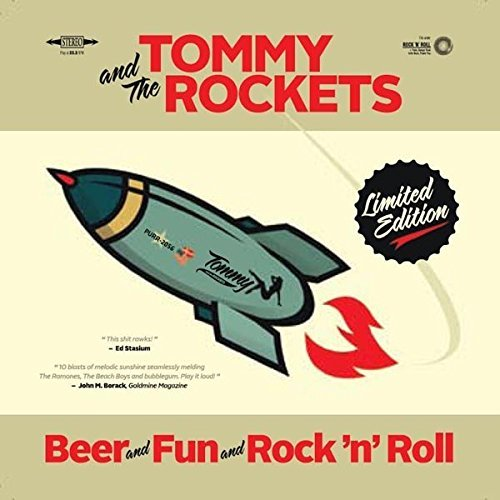 Tommy & The Rockets Beer And Fun & Rock N Roll