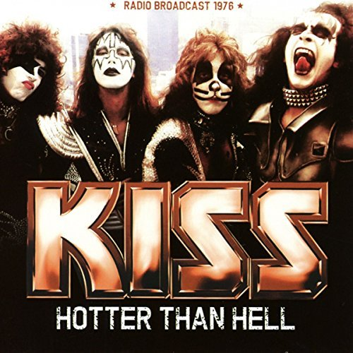 Kiss Hotter Than Hell Radio Broadc