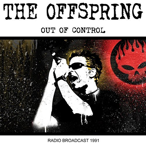 Offspring Out Of Control Radio Broadcas