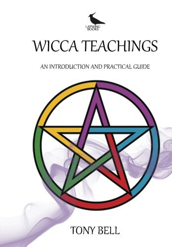Tony Bell Wicca Teachings An Introduction And Practical Guide