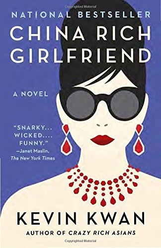 Kevin Kwan China Rich Girlfriend