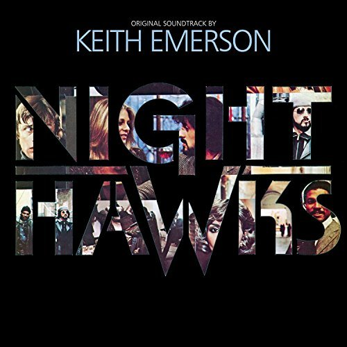Nighthawks Soundtrack Keith Emerson