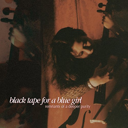 Black Tape For A Blue Girl Remnants Of A Deeper Purity