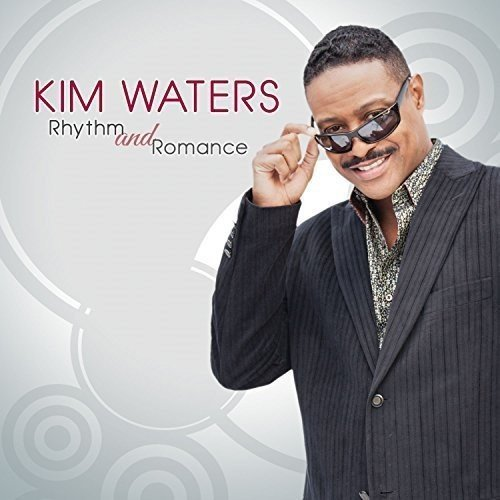 Kim Waters Rhythm And Romance