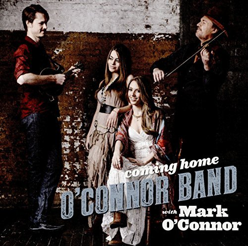O'connor Band Mark O'connor Coming Home