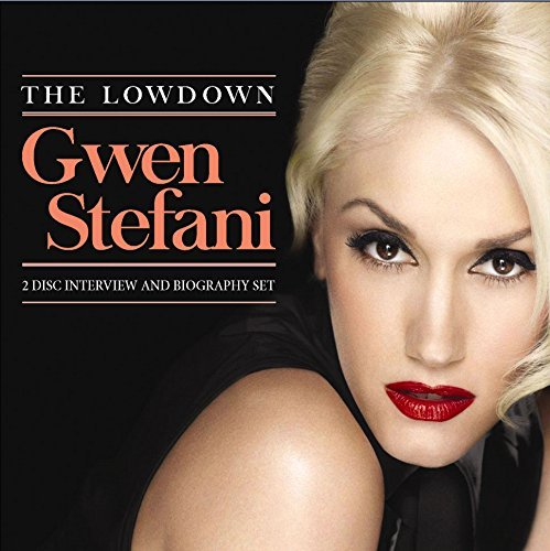 Gwen Stefani Lowdown