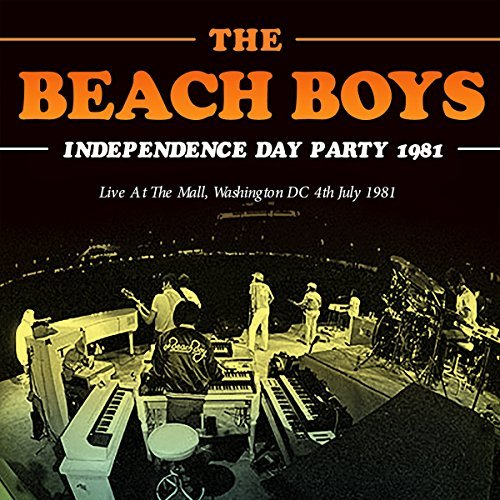 Beach Boys Independence Day Party 1981