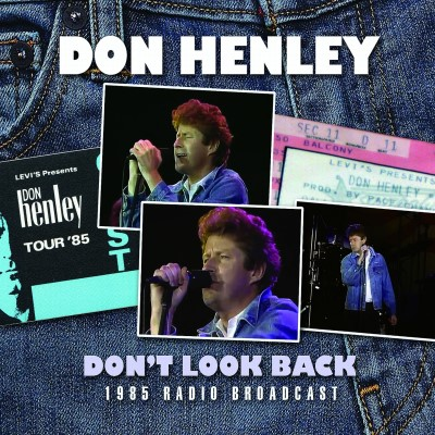 Don Henley Don't Look Back Don't Look Back