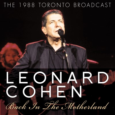 Leonard Cohen Back In The Motherland 1988 T