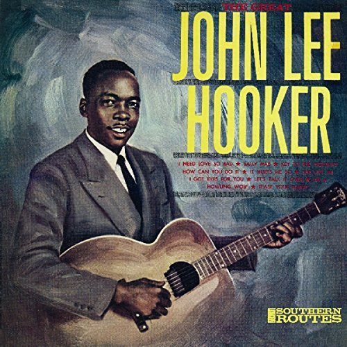 John Lee Hooker Great