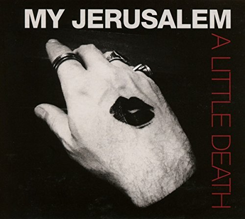 My Jerusalem Little Death Explicit Version
