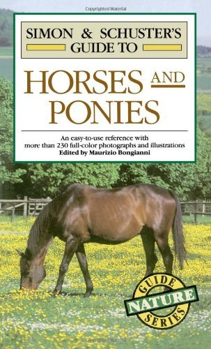 Maurizio Bongianni Simon & Schuster's Guide To Horses & Ponies