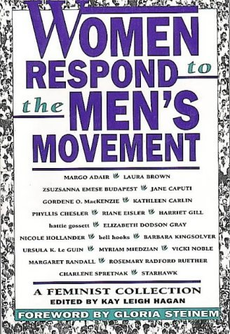 Kay L. Hagan Women Respond To The Men's Movement A Feminist Collection