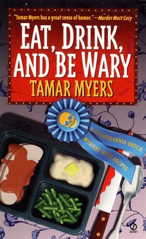 Tamar Myers Eat Drink & Be Wary With Recipes