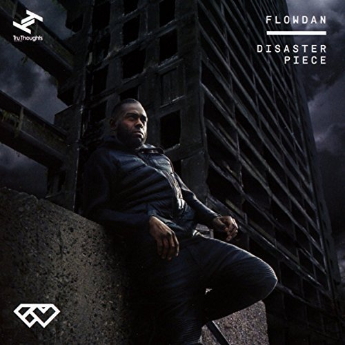Flowdan Disaster Piece