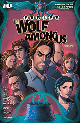 Matthew Sturges Fables The Wolf Among Us Volume 2