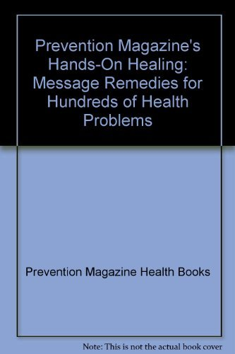 Prevention Magazine Hands On Healing