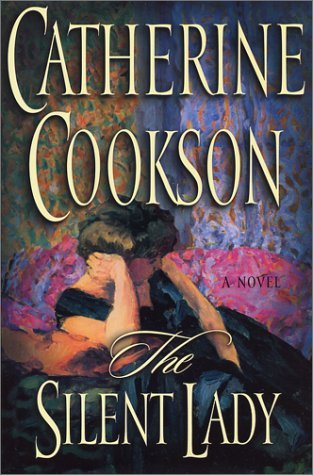 Catherine Cookson The Silent Lady