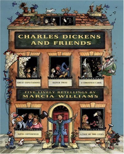 Marcia Williams Charles Dickens & Friends Five Lively Retellings