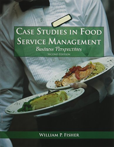 William P. Fisher Case Studies In Food Service Management Business Perspectives