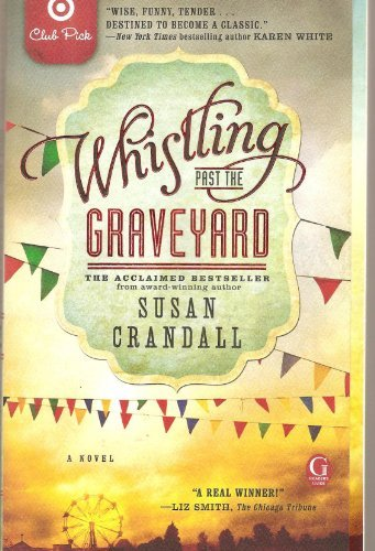 Susan Crandall Whistling Past The Graveyard