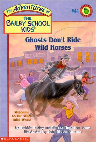 Debbie Dadey Ghosts Don't Ride Wild Horses Adventures Of The Bailey School Kids #44