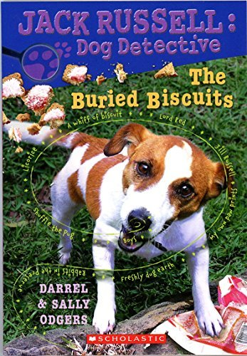 Darrel & Sally Odgers The Buried Biscuits Jack Russell Dog Detective