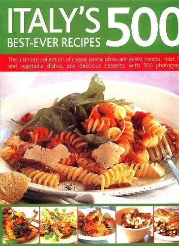 Jeni Wright Italy's 500 Best Ever Recipes