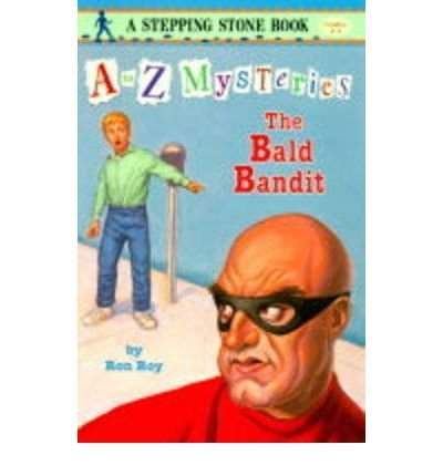 Ron Roy Bald Bandit A To Z Mysteries #3