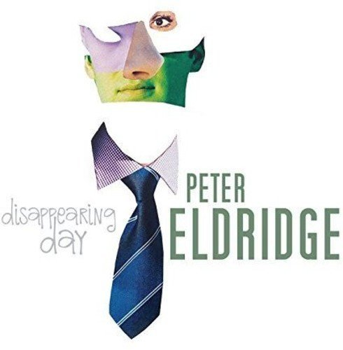 Peter Eldridge Disappearing Day