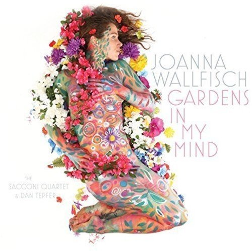 Joanna Wallfisch Gardens In My Mind