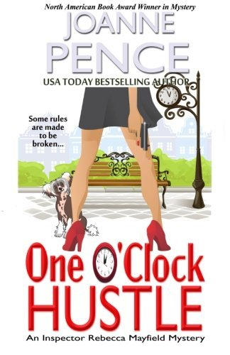 Joanne Pence One O'clock Hustle A Rebecca Mayfield Mystery