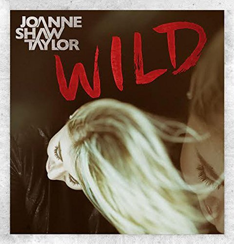 Joanne Shaw Taylor Wild Deluxe Edition Import Gbr Deluxe Ed.