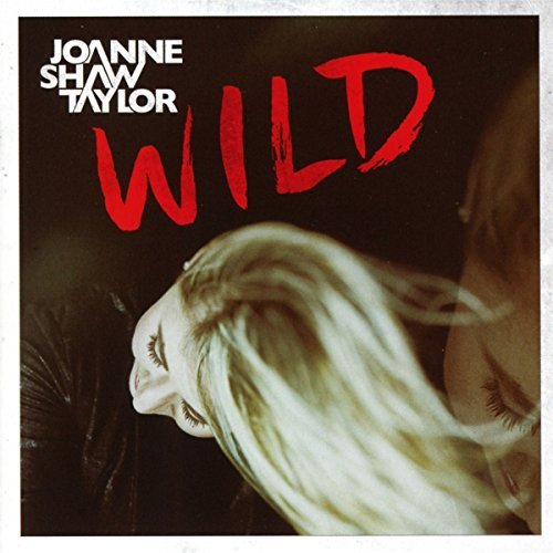 Joanne Shaw Taylor Wild Import Gbr