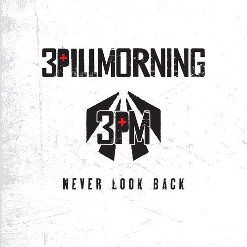 3 Pill Morning Never Look Back