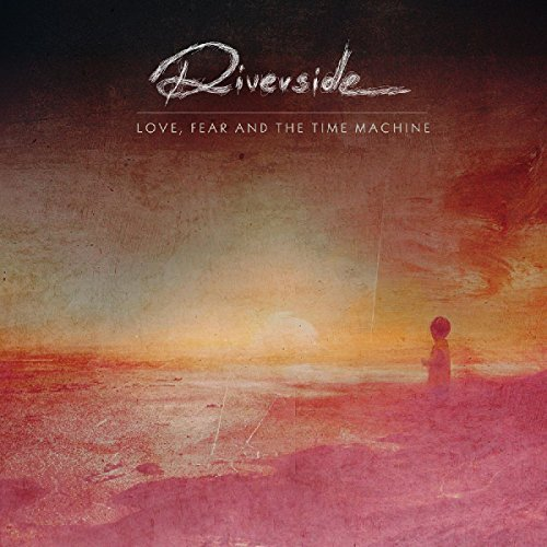 Riverside Love Fear & The Time Machine Incl. DVD