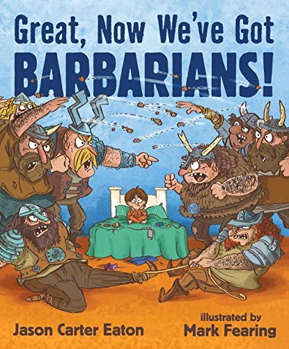 Jason Carter Eaton Great Now We've Got Barbarians!