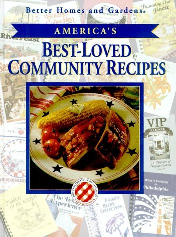 Better Homes & Gardens America's Best Loved Community Recipes