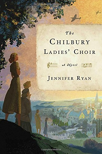 Jennifer Ryan The Chilbury Ladies' Choir