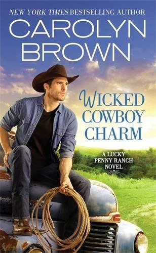 Carolyn Brown Wicked Cowboy Charm