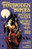 Neil Gaiman Forbidden Brides Of The Faceless Slaves In The Sec