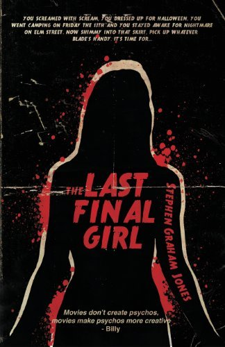 Stephen Graham Jones The Last Final Girl