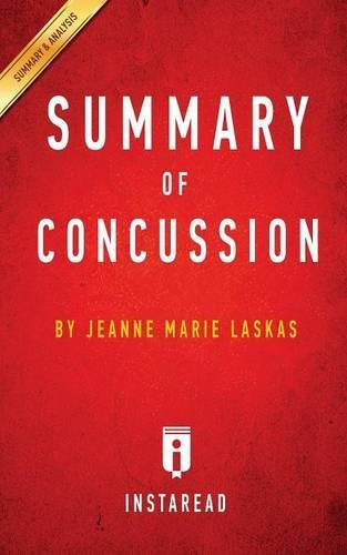 Instaread Summaries Summary Of Concussion By Jeanne Marie Laskas Includes Analysis