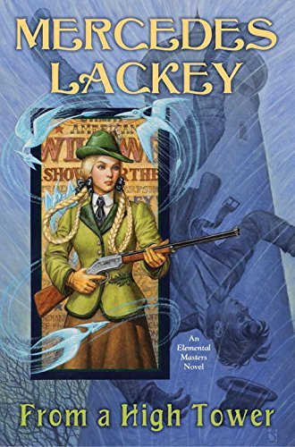 Mercedes Lackey From A High Tower