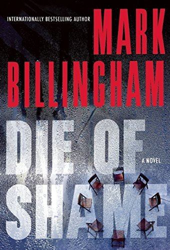 Mark Billingham Die Of Shame