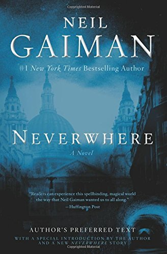 Neil Gaiman Neverwhere Author's Preferred Text
