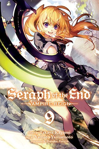 Takaya Kagami Seraph Of The End Volume 9 Vampire Reign