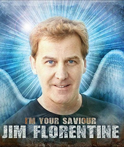 Jim Florentine I'm Your Saviour