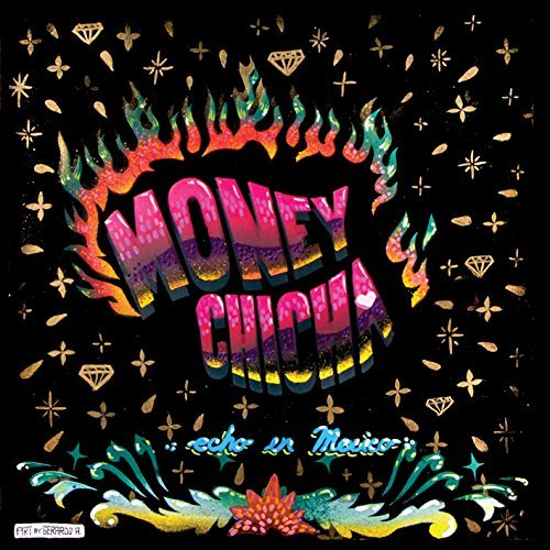 Money Chicha Echo En Mexico