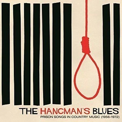 Hangman's Blues Prison Songs Hangman's Blues Prison Songs